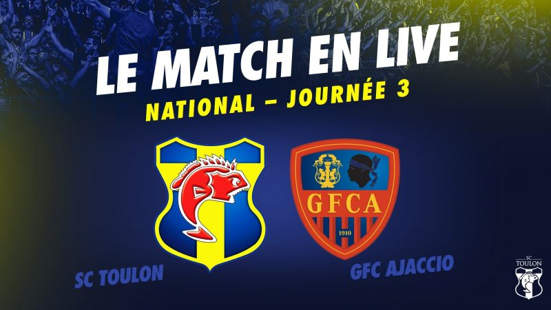 LIVE : TOULON vs AJACCIO